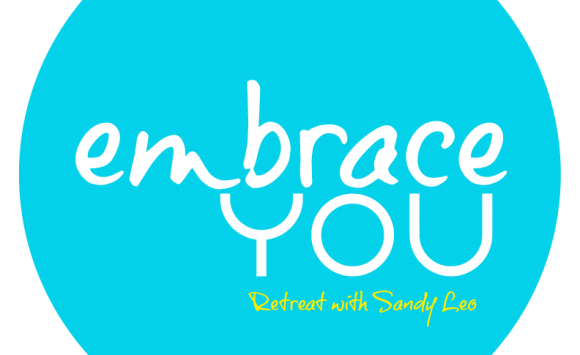 Retreat –   Book Now with SANDY LEO  – EMBRACE YOU